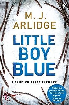 Little Boy Blue: DI Helen Grace 5 (A DI Helen Grace Thriller) by [Arlidge, M. J.]