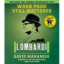 When Pride Still Mattered: Lombardi