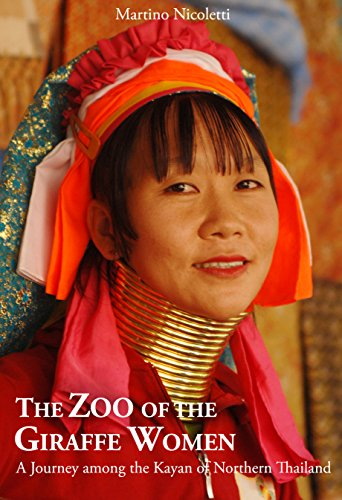 THE ZOO OF THE GIRAFFE WOMEN: A Journey among the Kayan of Northern Thailand (English Edition)