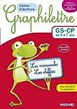 Cahier d'écriture Graphilettre GS-CP de 5 à 7 ans - Les minuscules et les chiffres pour droitiers et gauchers