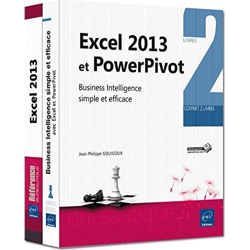Excel 2013 et PowerPivot - Coffret de 2 livres : Business Intelligence simple et efficace