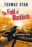 The Field of Blackbirds (Jeff Bradley) by Thomas Ryan