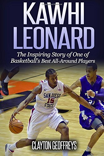 Download Kawhi Leonard: The Inspiring Story of One of