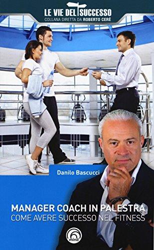 manager-coach-in-palestra-come-avere-successo-nel-fitness