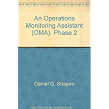 An Operations Monitoring Assistant (OMA). Phase 2