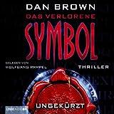 Das verlorene Symbol: Deutsche ungekürzte Version - Dan Brown