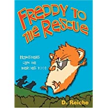 Freddy to the Rescue (The Golden Hamster Saga) by Dietlof Reiche (2007-01-08)