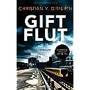 Christian von Ditfurth: Giftflut