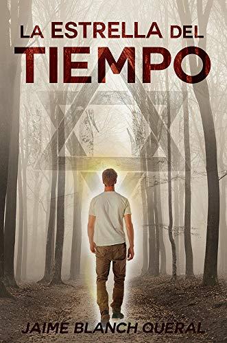 La Estrella del Tiempo eBook: Blanch Queral, Jaime: Amazon.es ...