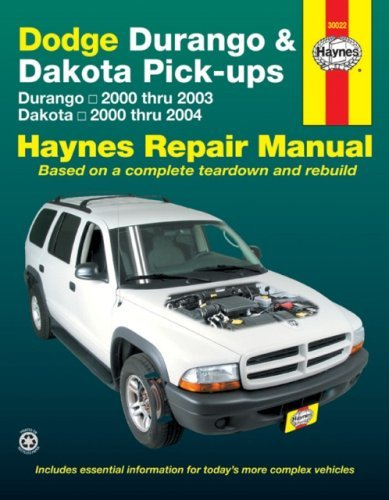 Durango Haynes Dodge (Dodge Durango & Dakota Pick-ups: Durango 2000 thru 2003 Dakota 2000 thru 2004 (Hayne's Automotive Repair Manual) (2008-02-15))