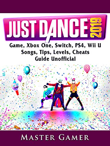 Just Dance 2019 Game, Xbox One, Switch, PS4, Wii U, Songs
