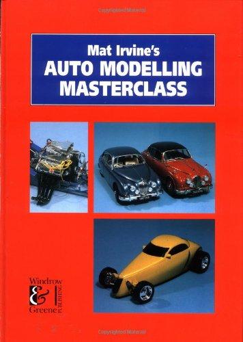 Mat Irvine's Auto Modelling Masterclass por Mat Irvine