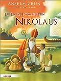 Die Legende vom heiligen Nikolaus von Anselm Grün (19. September 2012) Gebundene Ausgabe