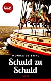 Schuld zu Schuld von Monika Detering