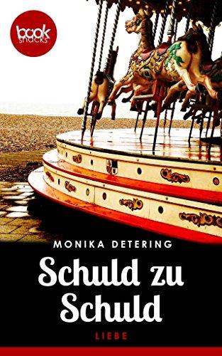 Buchseite und Rezensionen zu 'Schuld zu Schuld' von Monika Detering
