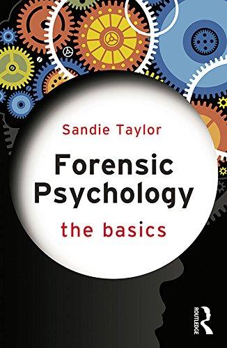 Forensic Psychology: The Basics por Sandie Taylor epub