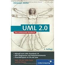 UML 2.0: Das umfassende Handbuch (Galileo Computing) by Christoph Kecher (2006-05-28)