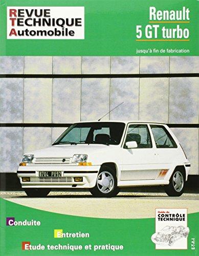 Revue Technique 464.5 Renault 5 Gt Turbo (85-92)