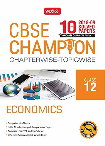 10 Years CBSE Champion Chapterwise - Topicwise - Economics Class 12