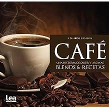 Cafe, Una Historia de Sabor y Aromas (Nueva Cocina)