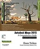 Autodesk Maya 2015: A Comprehensive Guide