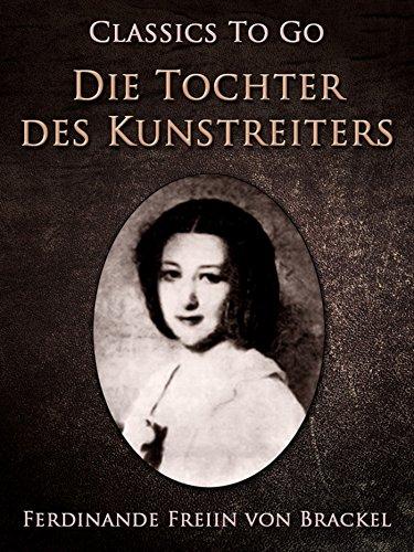 Die Tochter des Kunstreiters (Classics To Go)