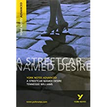 Streetcar Named Desire: York Notes Advanced