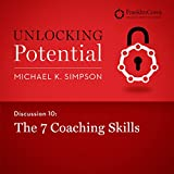 Discussion 10: The 7 Coaching Skills