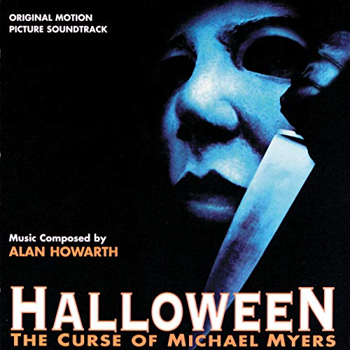 Halloween: The Curse Of Michael Myers (Original Motion Picture Soundtrack) (Michael Halloween-musik Myers)