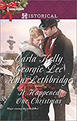 It Happened One Christmas: Christmas Eve Proposal / The Viscount's Christmas Kiss / Wallflower, Widow...wife! (Harlequin Historical)