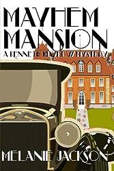 Mayhem Mansion: A Kenneth Mayhew Mystery: Volume 1 (Kenneth Mayhew Mysteries)