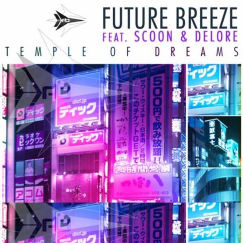 Future Breeze feat. Scoon & Delore-Temple Of Dreams 2010