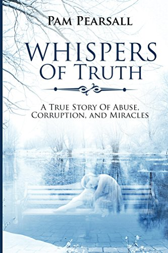 whispers-of-truth-a-true-story-of-abuse-corruption-and-miracles-english-edition