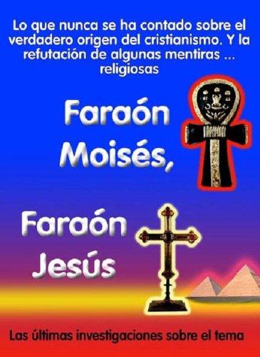 Faraón Moisés, Faraón Jesús por jose antonio solís