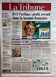 Telecharger Livres TRIBUNE LA No 24465 du 04 02 2005 BNP PARIBAS PROFIT RECORD DANS LA BANQUE FRANCAISE LES DOSSIERS PLACEMENTS LES RENDEMENTS DE L ASSURANCE VIE S ESSOUFFLENT HOMMES STRATEGIES 2005 ANNEE CRUCIALE POUR LE DEVELOPPEMENT 35 HEURES RESTRICTIONS POUR LES PME SHELL EN PLEIN PARADOXE MENACE SUR L ESSOR D ALSTOM L ABONNEMENT AU TELEPHONE PLUS CHER SUPPRESSIONS D EMPLOIS CHEZ DEUTSCHE BANK LA BCE MAINTIENT SONT TAUX DIRECTEUR A 2 LA FRANCE INTEGRE LES DIRECTIVE (PDF,EPUB,MOBI) gratuits en Francaise