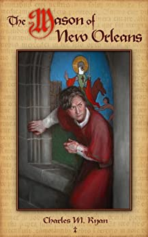 The Mason of New Orleans by [Ryan, Charles]