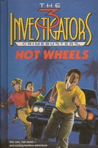 HOT WHEELS (Three Investigators Crimebusters, Book 1)