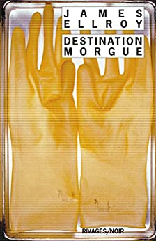 Destination morgue (Rivages Thriller)