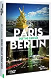 Paris-Berlin : Destins croisés