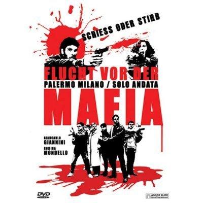 Flucht vor der Mafia / Palermo-Milan One Way