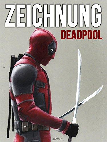 Clip: Zeichnung Deadpool - Deadpool Videos
