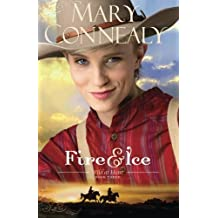 Fire and Ice (Wild at Heart) by Mary Connealy (2015-10-06)