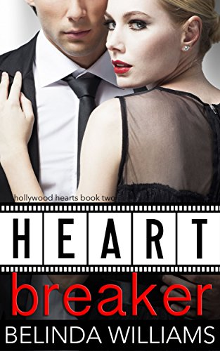 Heartbreaker (Hollywood Hearts Book 2) by [Williams, Belinda]