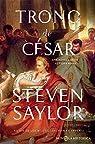 El trono de César: Una novela de la antigua Roma par Saylor