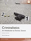 Criminalistics: An Introduction to Forensic Science, Global Edition by Richard Saferstein(2014-06-26)
