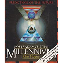 Nostradamus and the Millennium by John Hogue (1988-11-24)