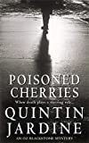 Poisoned Cherries (Oz Blackstone series, Book 6): Murder and intrigue in a thrilling crime novel (Oz Blackstone Mysteries)