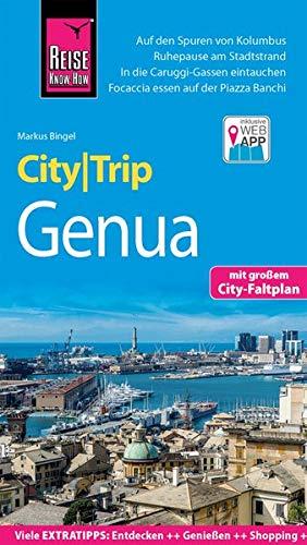 Reise Know-How CityTrip Genua: Reiseführer mit Stadtplan und kostenloser Web-App -