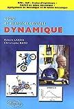 Dynamique - Cours et exercices corrigés