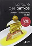 Route Des Pintxos, La - Donostia / Saint-Sebastien